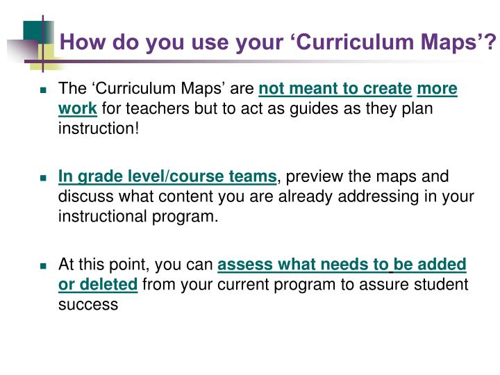 How do you use your 'Curriculum Maps'?