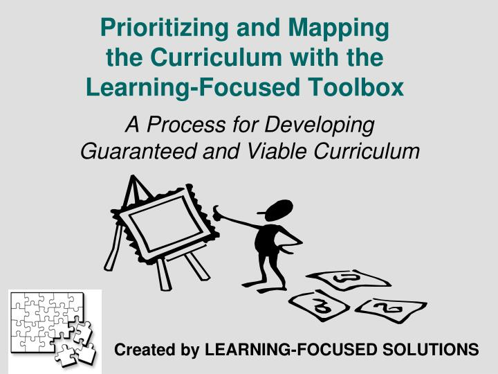 Prioritizing and mapping the curriculum with the learning focused toolbox