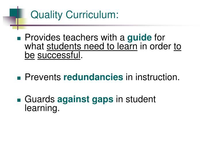 Quality Curriculum:
