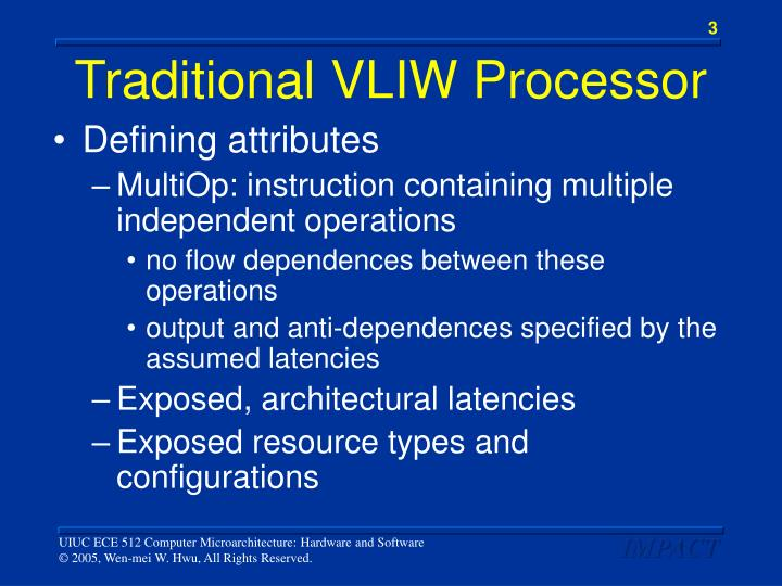 Traditional vliw processor