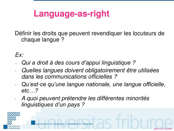 Language-as-right