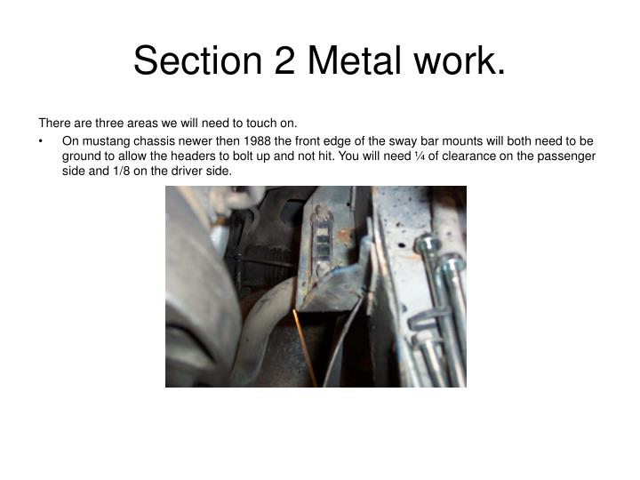 Section 2 Metal work.