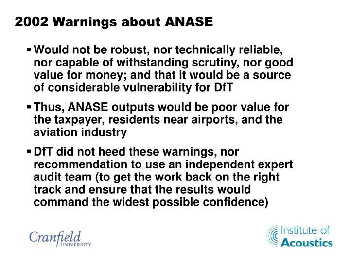 2002 Warnings about ANASE