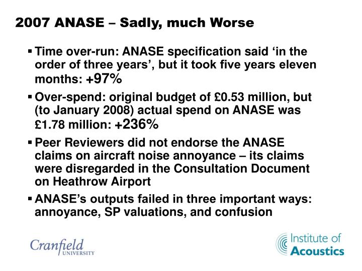 2007 ANASE – Sadly, much Worse
