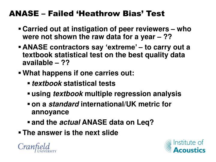 ANASE – Failed 'Heathrow Bias' Test