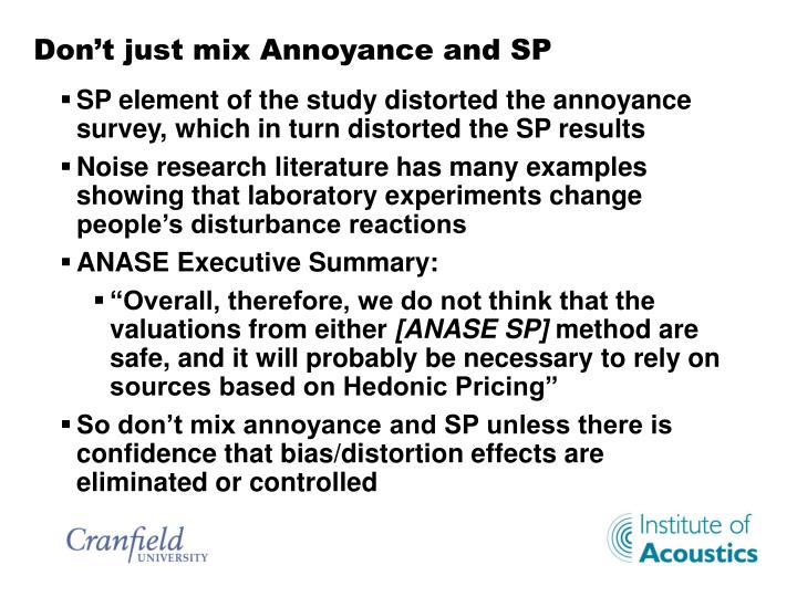 Don't just mix Annoyance and SP