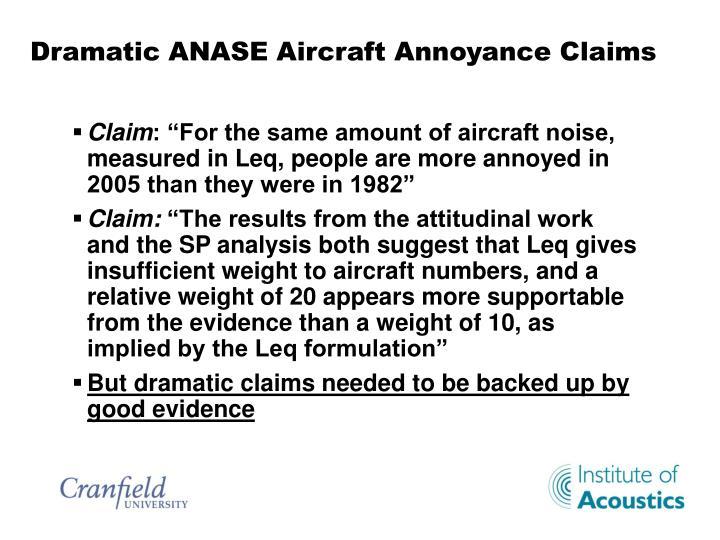 Dramatic ANASE Aircraft Annoyance Claims
