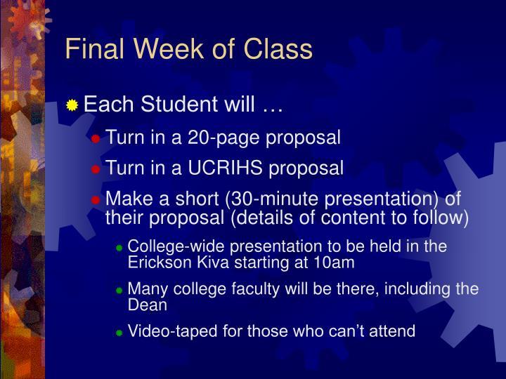 Final Week of Class