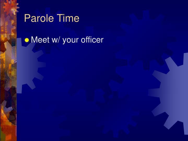 Parole Time