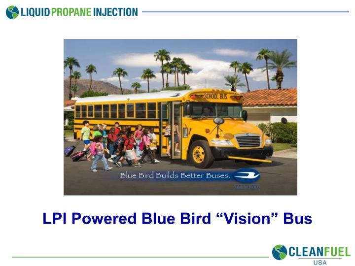 "LPI Powered Blue Bird ""Vision"" Bus"