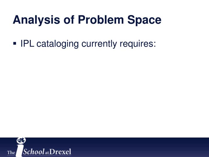 Analysis of Problem Space