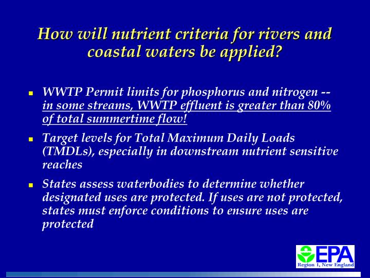How will nutrient criteria for rivers and coastal waters be applied?