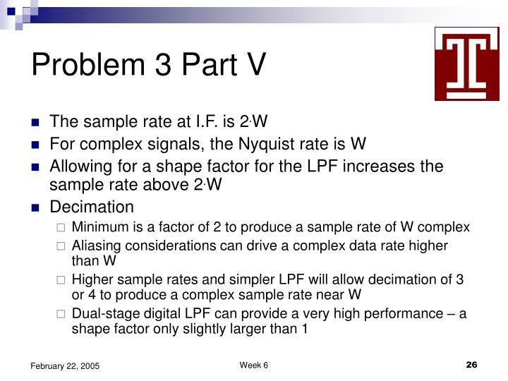 Problem 3 Part V