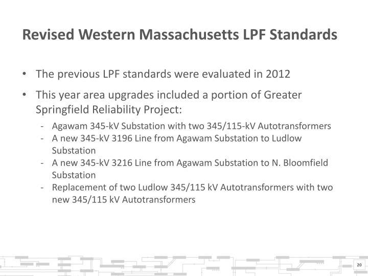 Revised Western Massachusetts LPF Standards