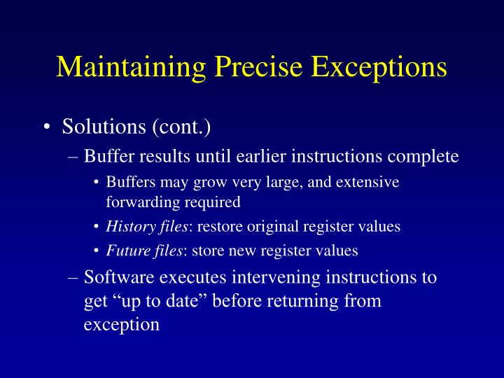 Maintaining Precise Exceptions
