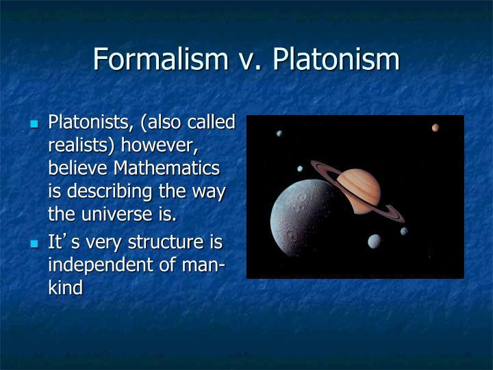 Formalism v. Platonism
