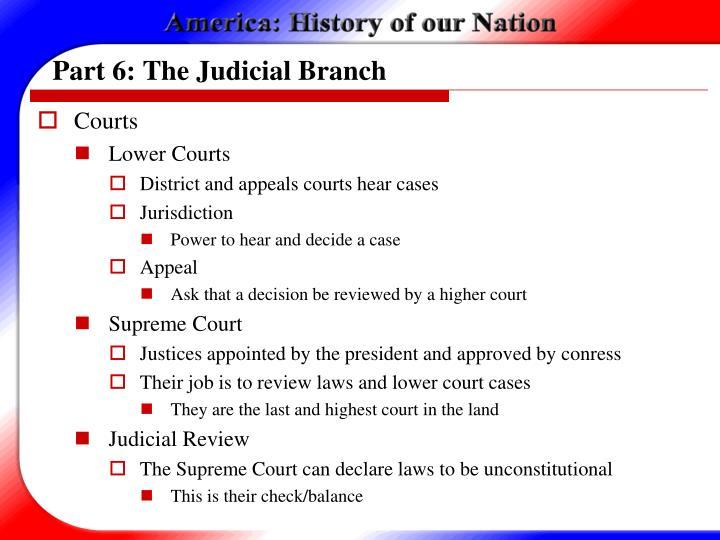 Part 6: The Judicial Branch