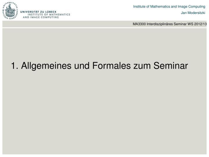 1. Allgemeines und Formales zum Seminar