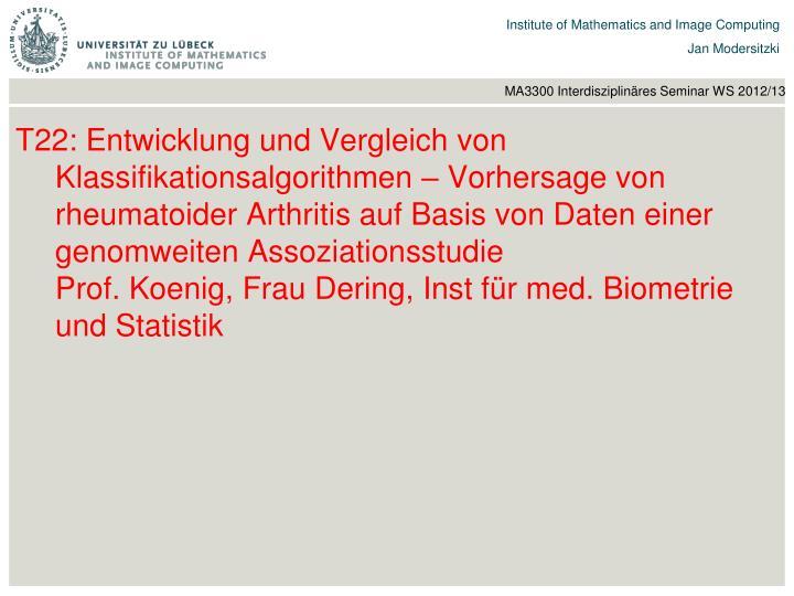 T22: Entwicklung und Vergleich von Klassifikationsalgorithmen – Vorhersage von rheumatoider Arthritis auf Basis von Daten einer genomweiten Assoziationsstudie