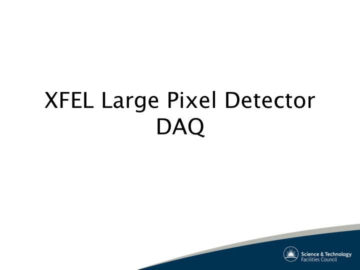 Xfel large pixel detector daq