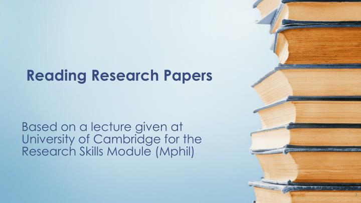 Based on a lecture given at university of cambridge for the research skills module mphil