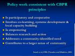 policy work consistent with cbpr principles