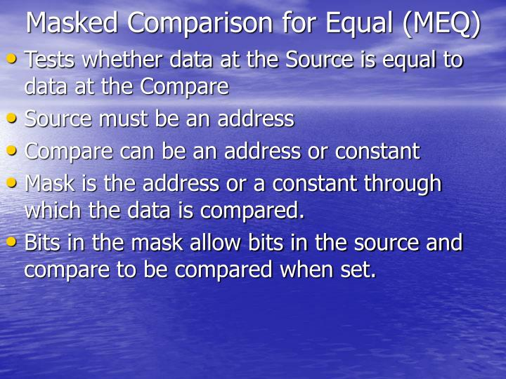 Masked Comparison for Equal (MEQ)