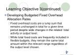 learning objective 3 continued