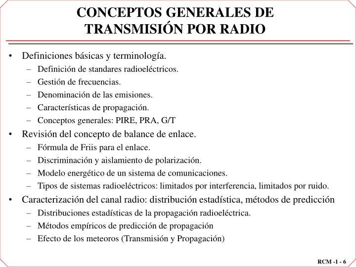 CONCEPTOS GENERALES DE TRANSMISIÓN POR RADIO