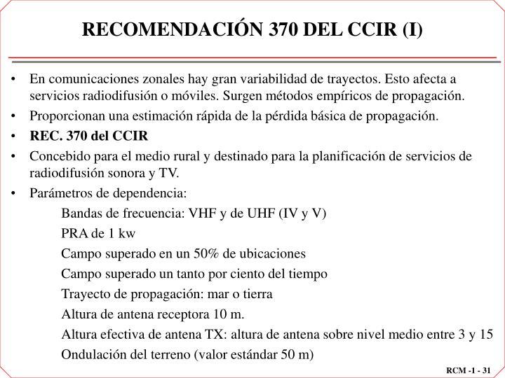 RECOMENDACIÓN 370 DEL CCIR (I)