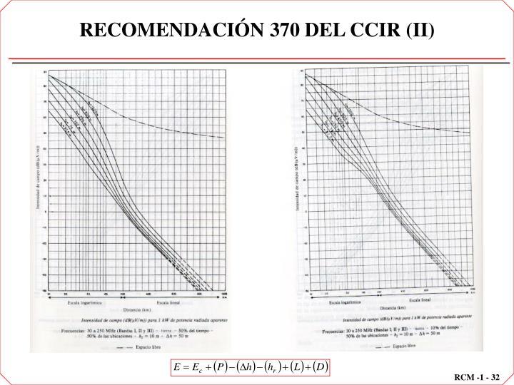 RECOMENDACIÓN 370 DEL CCIR (II)
