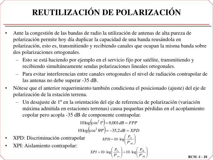 REUTILIZACIÓN DE POLARIZACIÓN