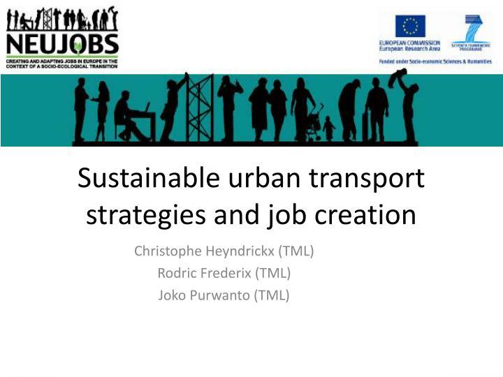 sustainable urban transport strategies and job creation n.