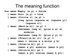 the meaning function