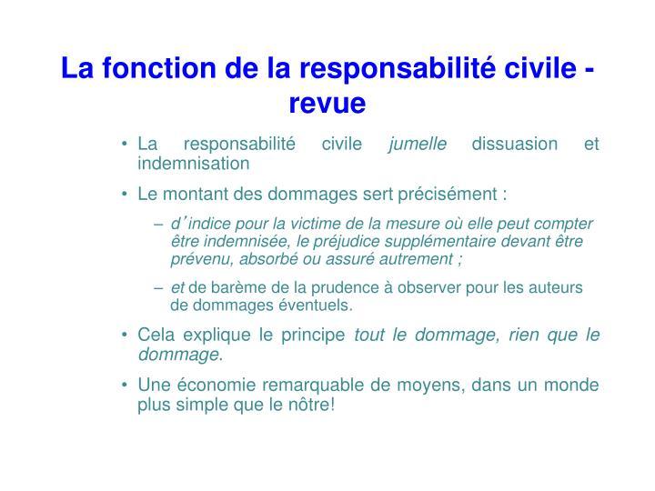 La fonction de la responsabilité civile - revue