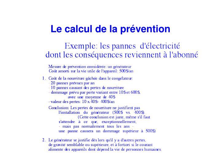 Le calcul de la prévention