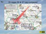 35 mppa 50 57 leq compared