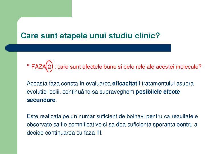 Care sunt etapele unui studiu clinic?