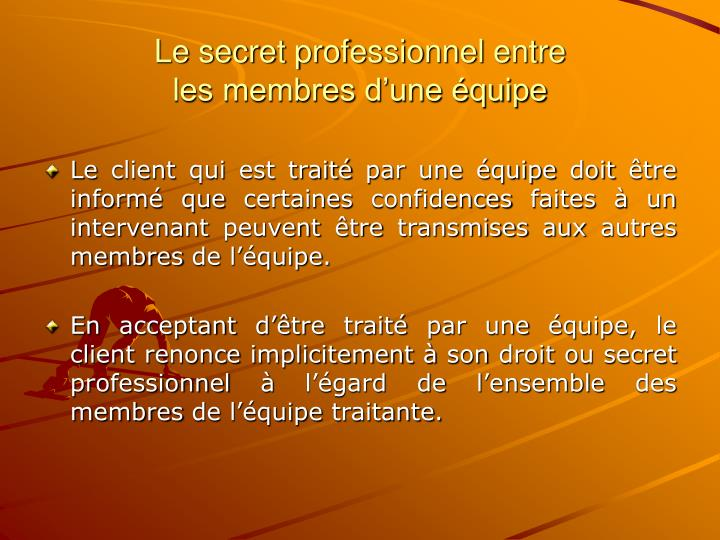 Le secret professionnel entre