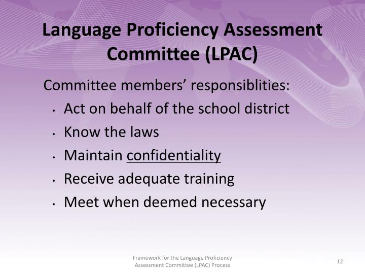 Language Proficiency Assessment Committee (LPAC)