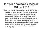 la riforma dovuta alla legge n 134 del 2012