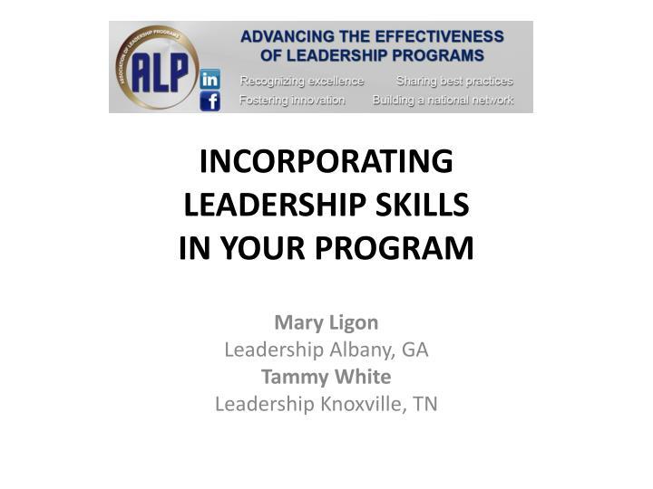 Incorporating leadership skills in your program
