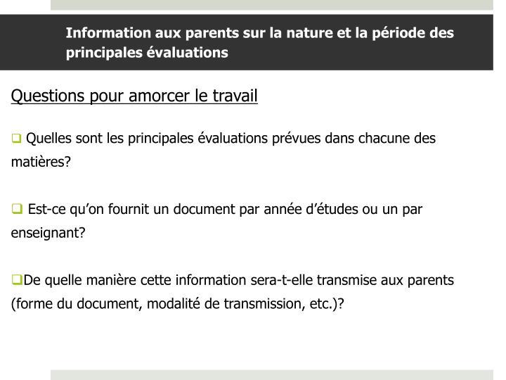 Information aux parents sur la nature et la période des principales évaluations