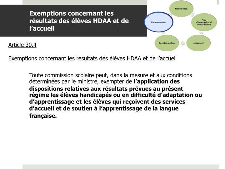Exemptions concernant les résultats des élèves HDAA et de l