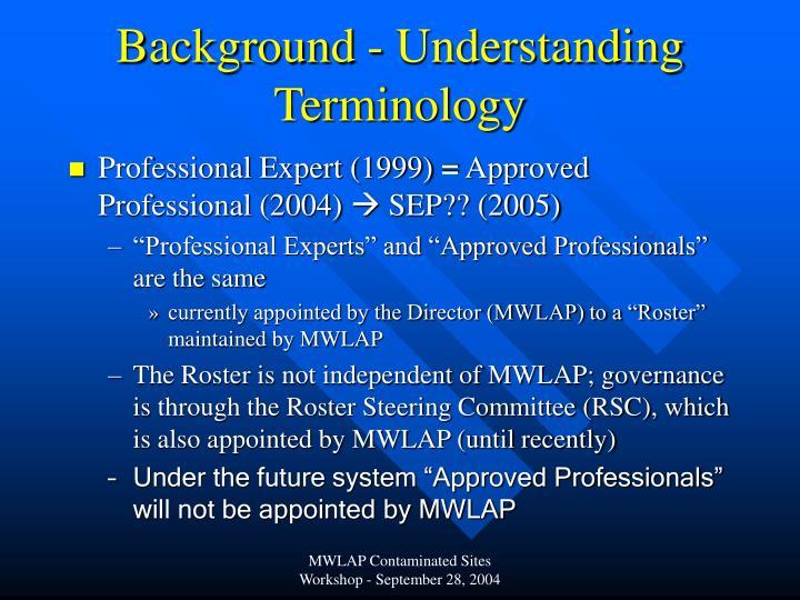 Background understanding terminology