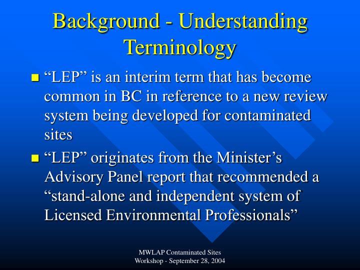 Background understanding terminology1