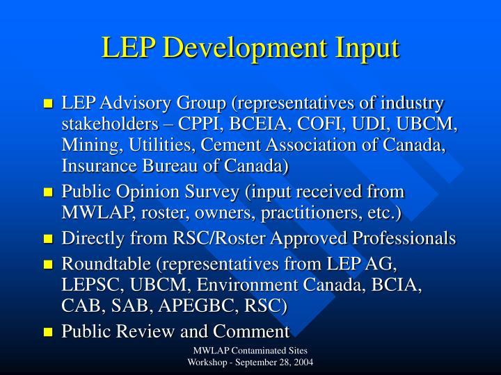 LEP Development Input