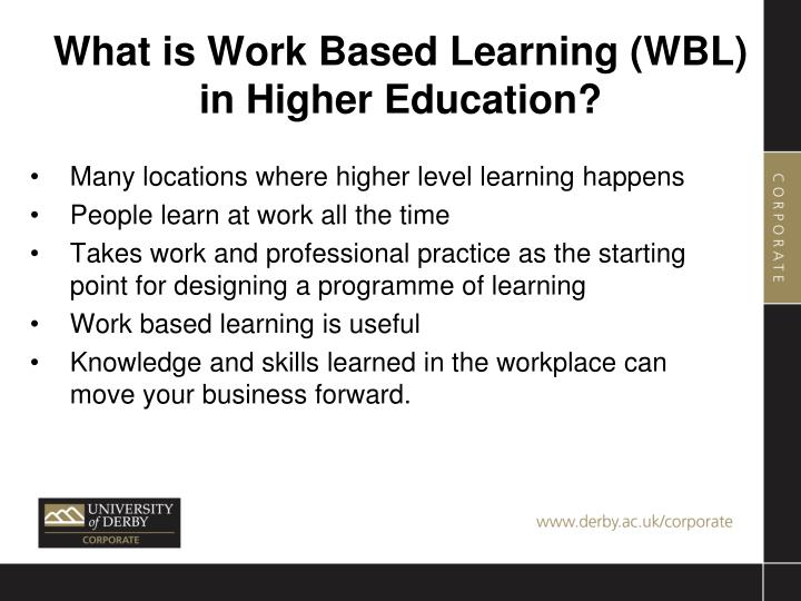 What is Work Based Learning (WBL) in Higher Education?
