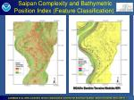 saipan complexity and bathymetric position index feature classification