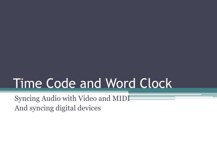 time code and word clock n.